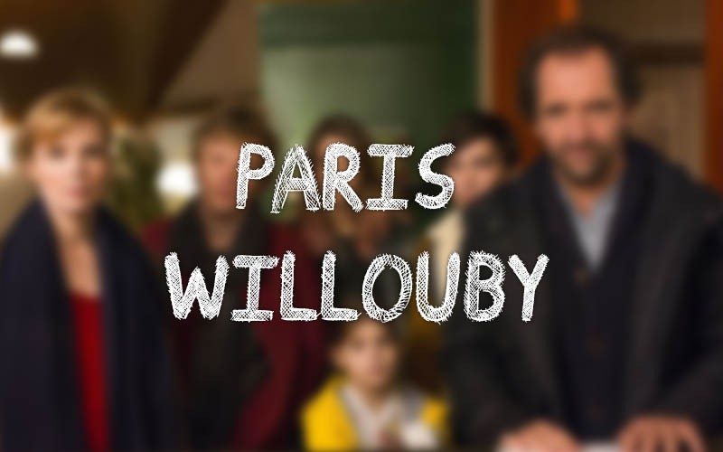 Avis : Paris Willouby, une comédie familiale sympathique !