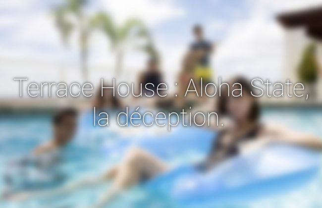 Terrace house aloha state cette nouvelle saison est une for Terrace house aloha state