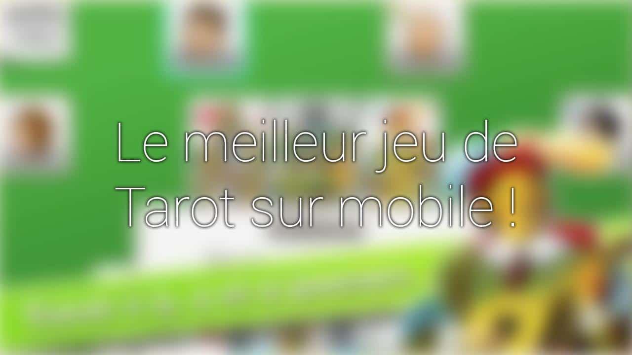 c44c18d484555d Quel est le meilleur jeu de tarot sur mobile (Android   iOS)